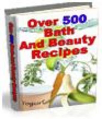 Product picture 500 Bath & Beauty Recipes